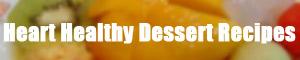 Heart Healthy Dessert Recipes